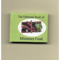 The Dateman Book of Miniature Food